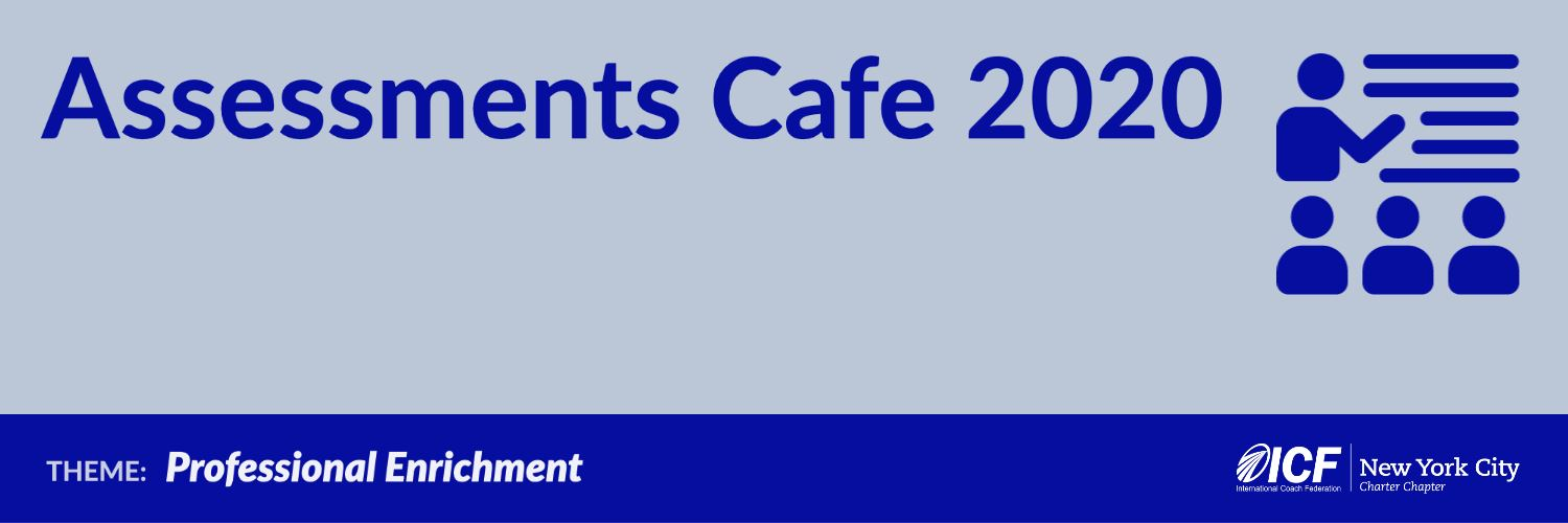 ICF NYC Assessments Cafe 2020
